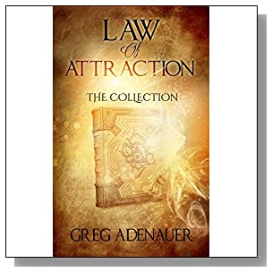 LAW OF ATTRACTION: The Collection (Abundance, Success, Power, Influence, Love, Relationships)