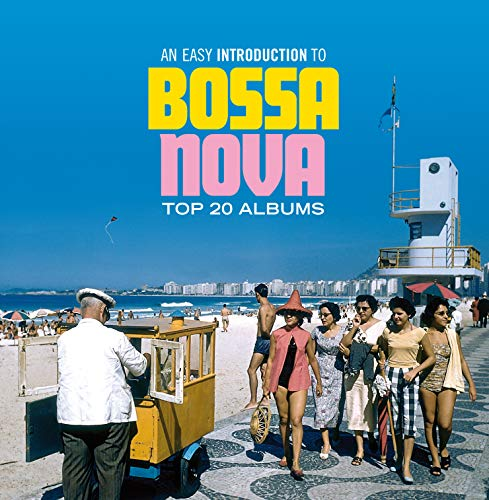 Easy Introduction To Bossa Nova: Top 20 Albums / Various
