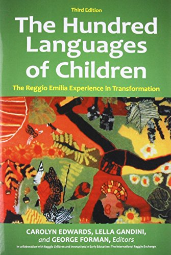 The Hundred Languages of Children: The Reggio Emilia Experience in Transformation, 3rd Edition by Praeger