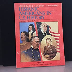 Paperback Hispanics in U.S. History Annotated Teacher's Edition Quercus Volumes A and B (Volumes A and B) Book