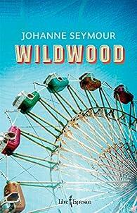 Wildwood par  Johanne Seymour