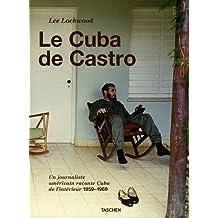 Le Cuba de Castro
