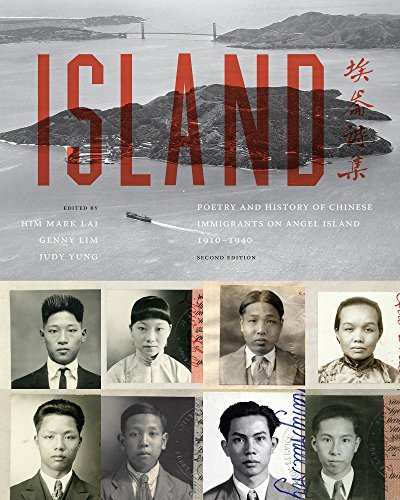 Island: Poetry and History of Chinese Immigrants on Angel Island, 1910-1940 (Naomi B. Pascal Editor's Endowment) by University of Washington Press