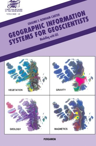 Geographic Information Systems for Geoscientists, Volume 13: Modelling with GIS (Computer Methods in the Geosciences)