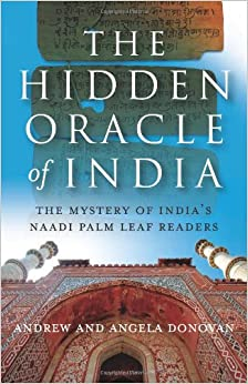 The Hidden Oracle: The Mystery of India's Naadi Palm Leaf Readers ...