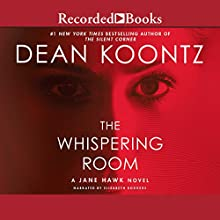 The Whispering Room Audiobook by Dean Koontz Narrated by Elisabeth Rodgers