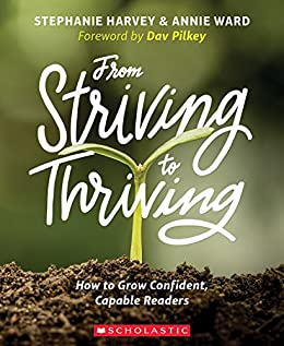 Amazon from striving to thriving how to grow capable from striving to thriving how to grow capable confident readers by stephanie harvey fandeluxe Choice Image