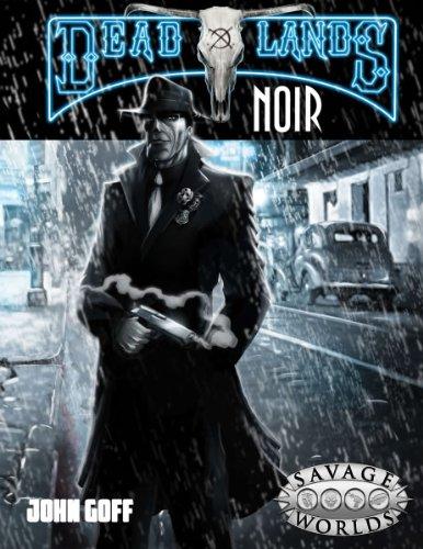 Amazon com: Deadlands Noir (Savage Worlds) (9781937013257