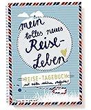 Reisetagebuch mit spannenden Aufgaben!Mein tolles neues Reiseleben, A5 Tagebuch zum selberschreiben in schönem Design für den Urlaub, die Flitterwochen und spannende Reisen