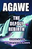 Agawe: The Deadly Rebirth (Volume 3)