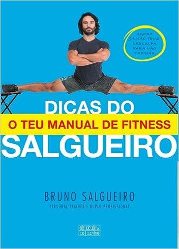 Dicas do Salgueiro (Portuguese Edition): Bruno Salgueiro ...