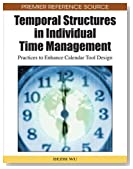 Temporal Structures in Individual Time Management: Practices to Enhance Calendar Tool Design