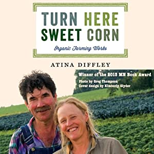 Turn Here Sweet Corn: Organic Farming Works Audiobook
