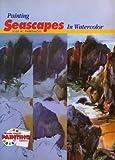 Painting Seascapes in Watercolor, José María Parramón, 0823038548