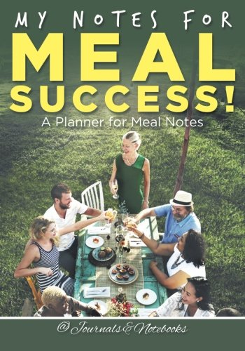Download My Notes for Meal Success! A Planner for Meal Notes PDF