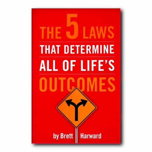 The 5 Laws That Determine All Of Lifes Outcomes