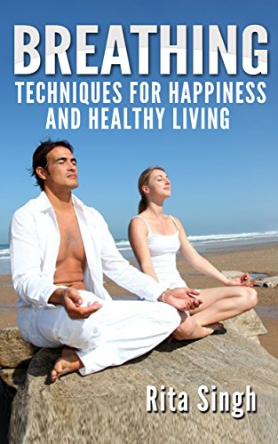 breathing-breathing-techniques-for-happiness-and-healthy-living-for-anxiety-stress-energy-focus-even