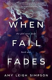 When Fall Fades (The Girl Next Door Book 1)