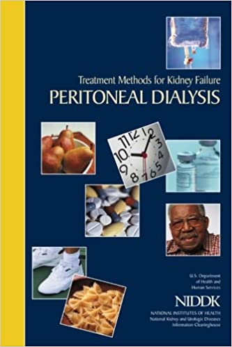 Treatment Methods For Kidney Failure Peritoneal Dialysis Human Services U S Department Of Health And Health National Institutes Of Kidney Diseases National Institute Of Diabetes And Digestive And 9781478297444 Amazon Com Books