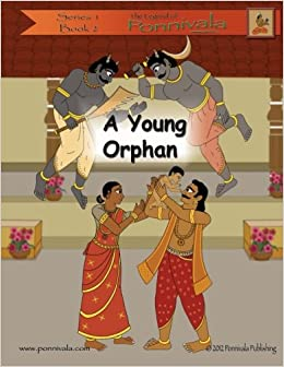 A Young Orphan (The Legend of Ponnivala [Series 1, Book 2])