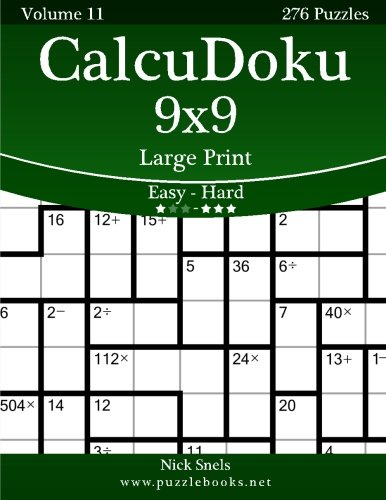 Download CalcuDoku 9x9 Large Print - Easy to Hard - Volume 11 - 276 Puzzles PDF
