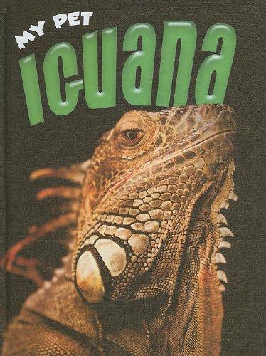 Read Online Iguana (My Pet) pdf epub
