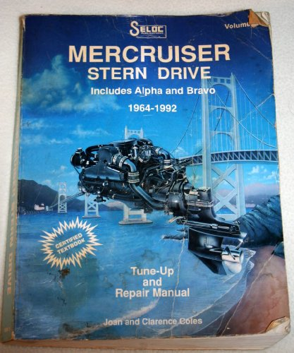 Mercruiser Stern Drive 1964-92 Repair Manual (Type 1, MR, ALPHA AND BRAVO I&2, Volume I)