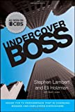 Undercover Boss, Stephen Lambert and Eli Holzman, 0470916001