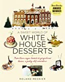 White House Chef Eleven Years Two Presidents One Kitchen
