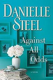 Against All Odds: A Novel