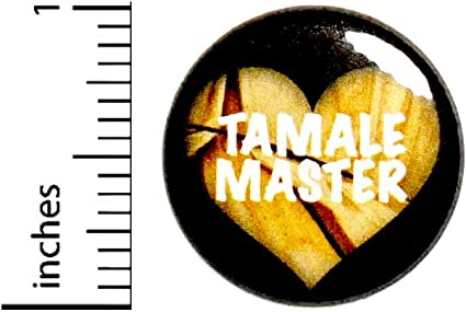 : Tamale Master Funny Button Backpack Pin Random