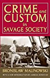 Crime and Custom in Savage Society, Malinowski, Bronislaw, 1412849780