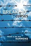 The Breaking of Curses (Spiritual Warfare, Vol. 5)