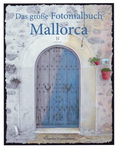 das-grosse-fotomalbuch-mallorca-malbuch-mit-graustufenfotos-fr-erwachsene