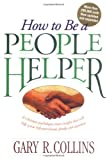 img - for How to Be a People Helper book / textbook / text book