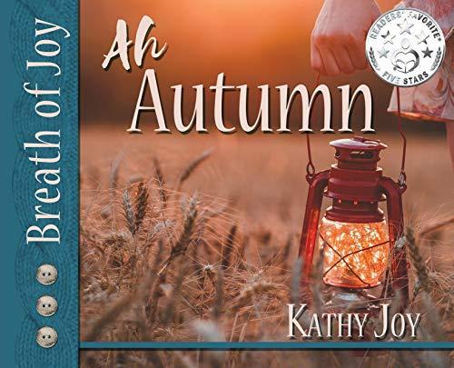 Breath of Joy!: Ah, Autumn