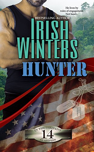 Hunter (In the Company of Snipers Book 14) (Garden Camouflage)