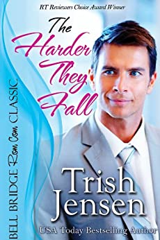 The Harder They Fall by [Jensen, Trish]