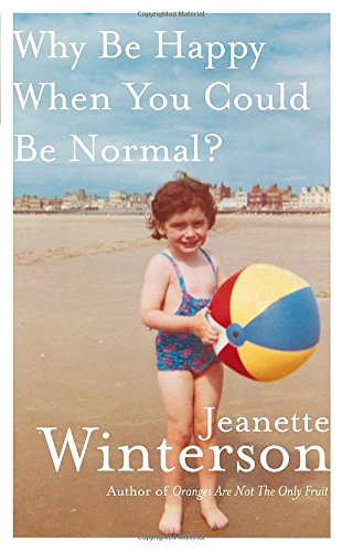 Why Be Happy When You Could Be Normal? PDF