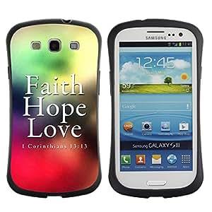 Bible Case Premium Plus TPU / Polycarbonate Carcasa Case Funda Case Biblia Samsung Galaxy S3 III i9300 - CORINTHIANS 13:13 - FAITH LOVE HOPE -