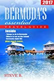 Bermuda essential Travel Guide 2017: Essential Guide for Visiting Bermuda: Bermuda books updated for 2017