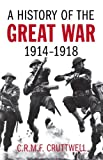 Book cover for A History of the Great War: 1914-1918