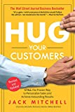 Hug Your Customer: The Proven Way to Personalize Sales and ...