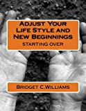 Adjusting to change is difficult and can be a roller coaster ride.   The hurdles you have to go through such as coping, challenges, life,  struggles, and belonging.   When life throw you a curve ball don't take a back seat just dive in and begin agai...