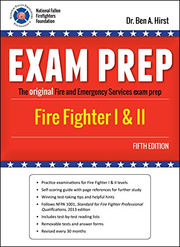 Exam Prep: Fire Fighter I & II, Fifth Edition