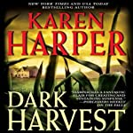 Dark Harvest: Maplecreek Amish Trilogy, Book 2 | Karen Harper