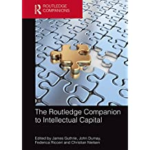 The Routledge Companion to Intellectual Capital (Routledge Companions in Business, Management and Accounting)