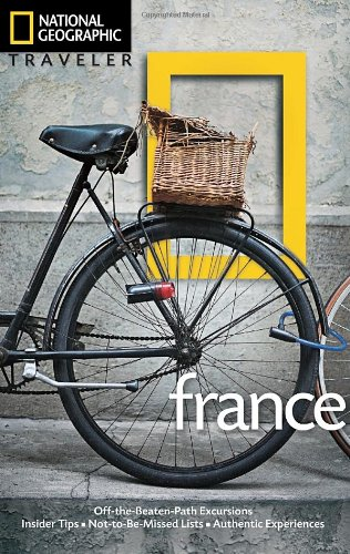 National Geographic Traveler: France, 3rd Edition - APPROVED