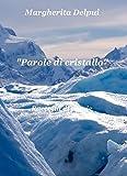 Parole di cristallo (Italian Edition)