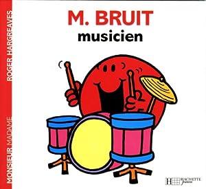 "Afficher ""Monsieur Madame M. BRUIT musicien"""